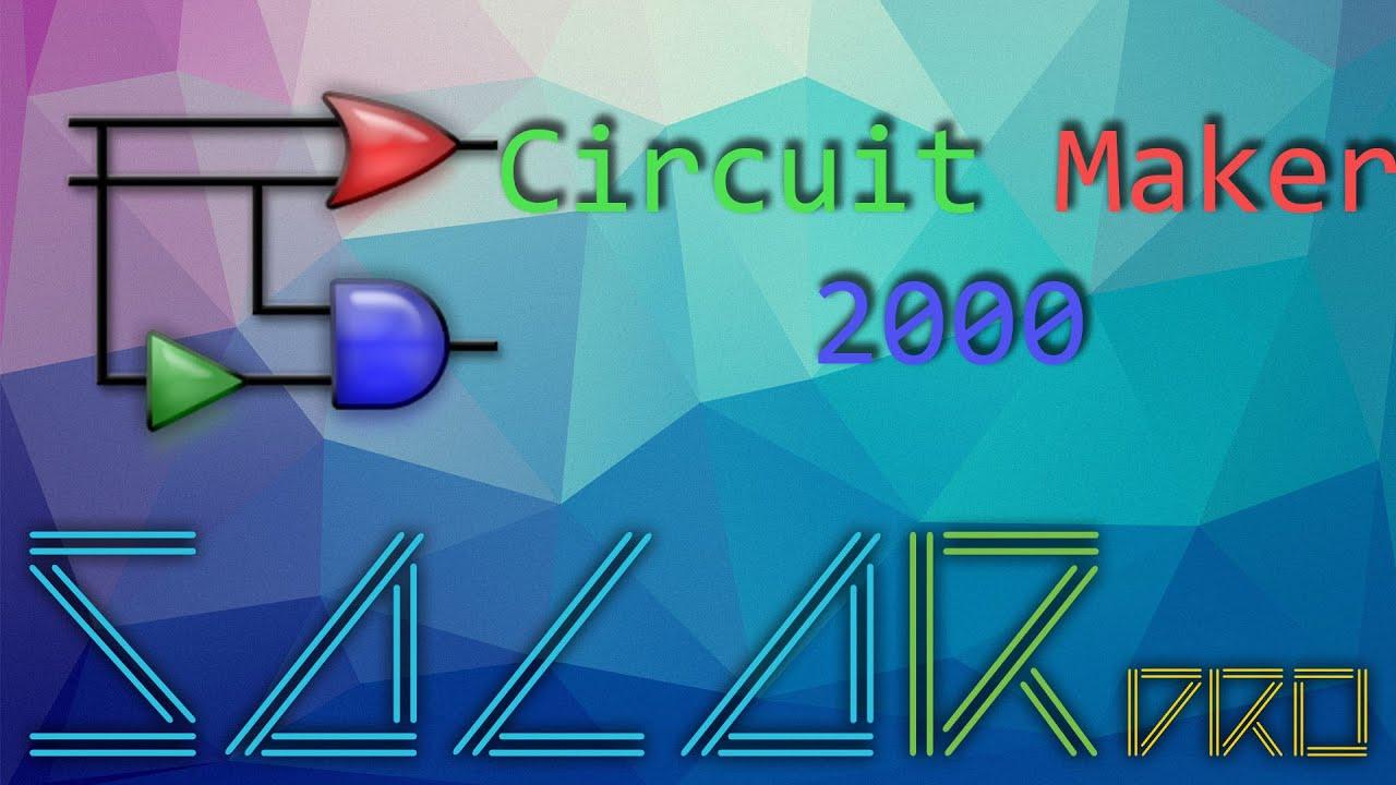 General presentation of Circuit Maker 2000 application